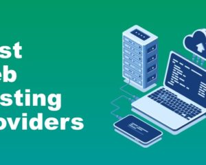 Best Web Hosting Providers for your Business