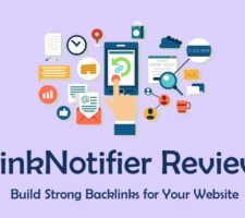 LinkNotifier Review - Build Strong Backlinks