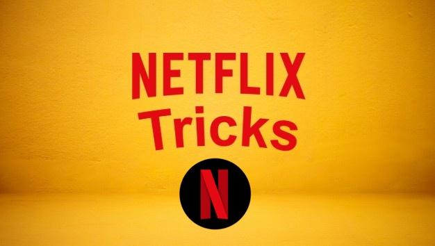 Netflix Tricks