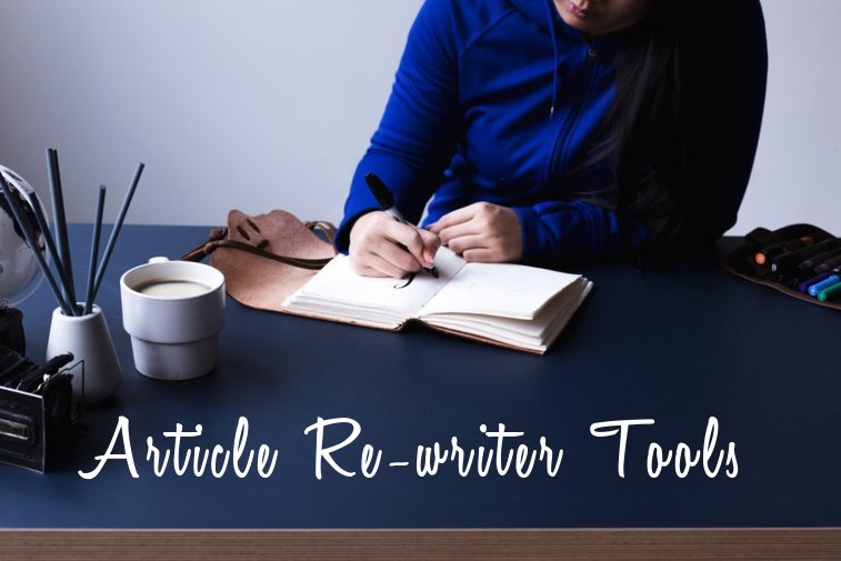 Top 10 Article Rewriter Tools – Free Paraphrasing, Rewriting Tools