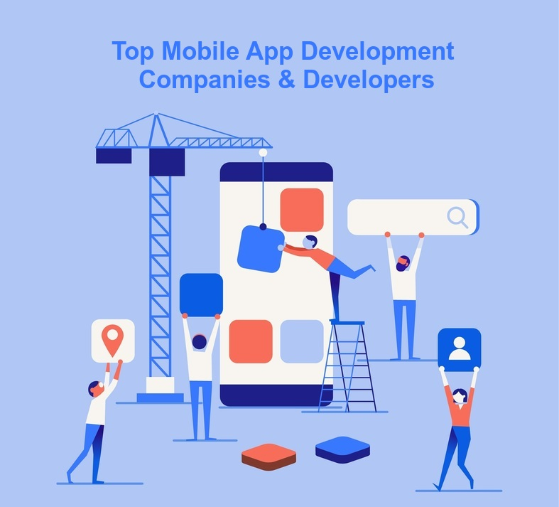 Top Mobile App Development Companies & Developers
