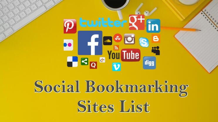 120+ Social Bookmarking Sites List 2020: High DA & Do-Follow