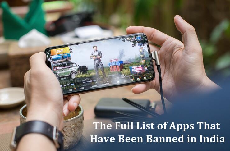 The Full List of Apps That Have Been Banned in India
