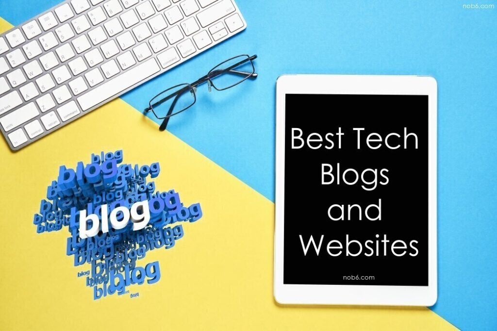 Best Tech Blogs and Websites You Must Follow 2020