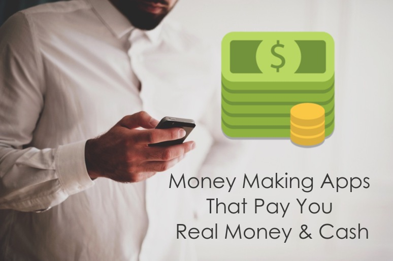 8 Money Making Apps That Pay You Real Money & Cash